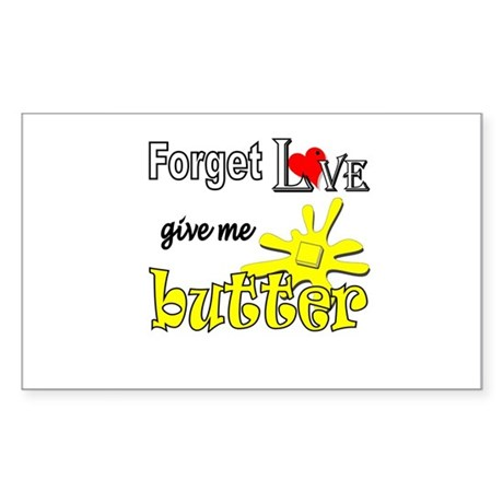 Give Me Butter Rectangle Sticker