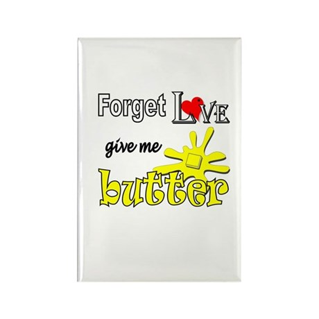Give Me Butter Rectangle Magnet (10 pack)