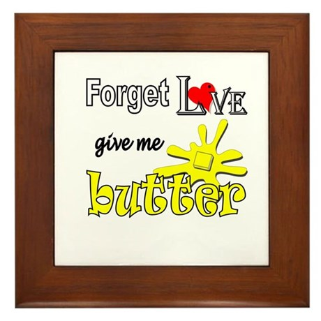Give Me Butter Framed Tile