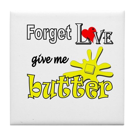 Give Me Butter Tile Coaster