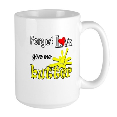 Give Me Butter Large Mug