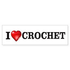 I love crochet Bumper Stickers