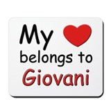 My heart belongs to giovani Mousepad