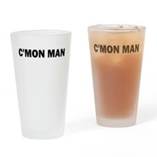 CMON MAN Drinking Glass