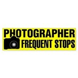 Photographer Frequent Stops bumper sticker