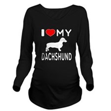 I Love My Dachshund Long Sleeve Maternity T-Shirt
