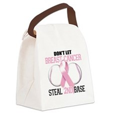 Dont Let Breast Cancer Steal 2nd  Canvas Lunch Bag