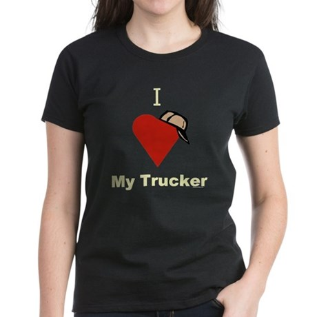 I Love My Trucker Women's Black T-Shirt