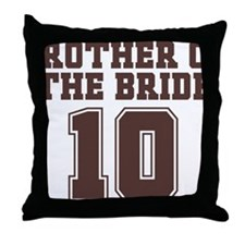 Brotherofthebride10 Throw Pillow