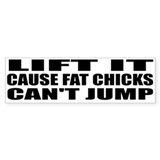 Fat chicks bumper sticker.