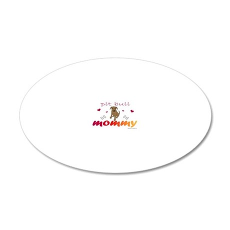 PitBullTanMommy 20x12 Oval Wall Decal