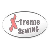 Extreme Sewing Oval Bumper Stickers