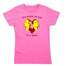 dont bel the hype Girl's Tee