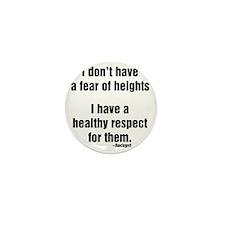 idonthaveafearofheights Mini Button
