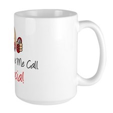 Dont Make Me Call Babcia Mug