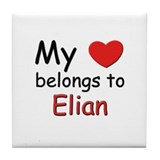 My heart belongs to elian Tile Coaster