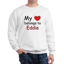My heart belongs to eddie Sweatshirt
