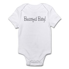 Breastfed Baby! Infant Bodysuit