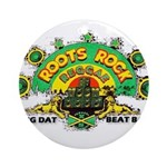 ROOTS ROCK REGGAE Ornament (Round)