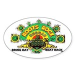 ROOTS ROCK REGGAE Oval Sticker