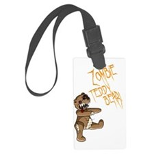 zombieteddybear with text Luggage Tag