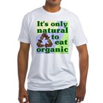 Only Natural to Be Organic T-Shirt