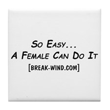 So Easy Break-Wind.com Tile Coaster