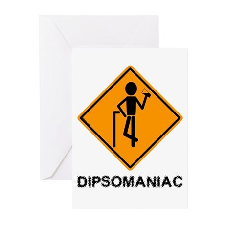 Caution Dipsomaniac Greeting Cards (Pk of 10)