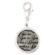 dream-within-a dream_13-5x18 Silver Round Charm