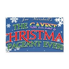 The Gayest Christmas Pageant  Rectangle Car Magnet