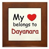 My heart belongs to dayanara Framed Tile