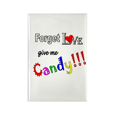 Give Me Candy Rectangle Magnet
