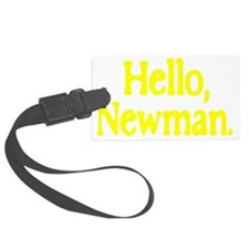 new_hello_newman_for_dark Luggage Tag