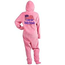 I Vote for Public Schools Footed Pajamas