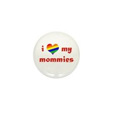 I Love My Mommies Mini Button (100 pack)