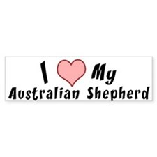 i love my Australian Shepherd Bumper Bumper Sticker