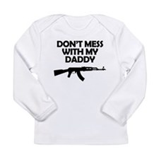 Dont Mess With My Daddy Long Sleeve T-Shirt
