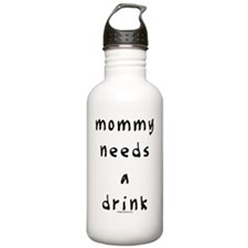mommyneedsdrink Water Bottle