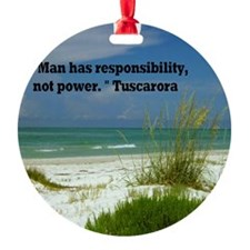 Man has responsibility11.5x9 Ornament