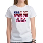 FEAR ME Republican Attack Machine Women's T-Shirt