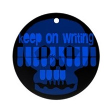 Keep on writing Ornament (Round)