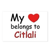 My heart belongs to citlali Postcards (Package of