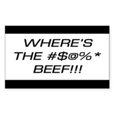 """WHERE'S THE BEEF?"" STICKER"
