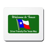 Welcome to Texas - USA Mousepad
