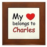 My heart belongs to charles Framed Tile