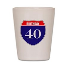 is40birth Shot Glass
