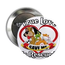 "Rescued-Love-2009-blk 2.25"" Button"
