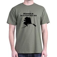 Alaska - Not an Island Since 1959 T-Shirt