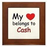 My heart belongs to cash Framed Tile