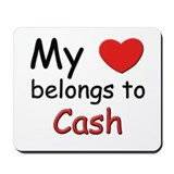 My heart belongs to cash Mousepad